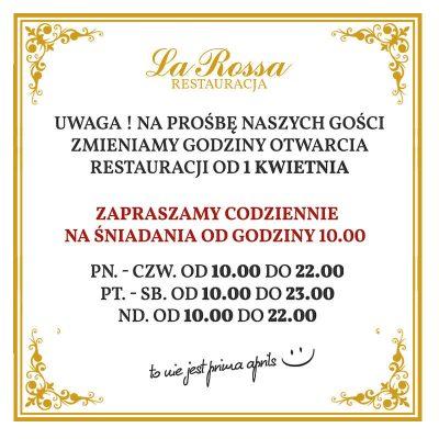 Od 1 Kwietnia zmiana godzin otwarcia Restauracji La Rossa